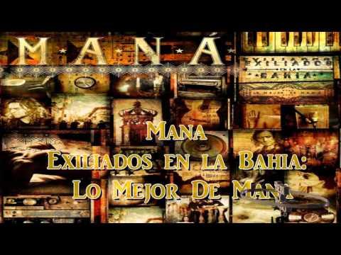 Mix Mana - Exiliados en la Bahia  (CD2 COMPLETO) 2012