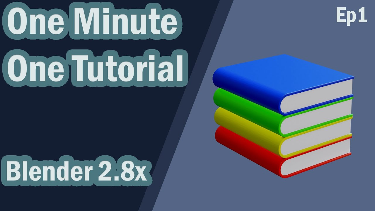 Blender 2.8x One Minute One Tutorial Ep1 (book)