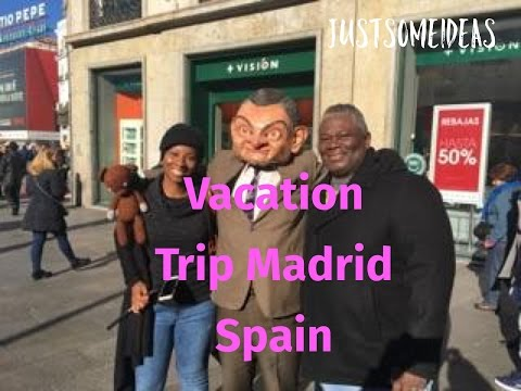 Tag Along With Me On a Vacation Trip(Madrid Spain)