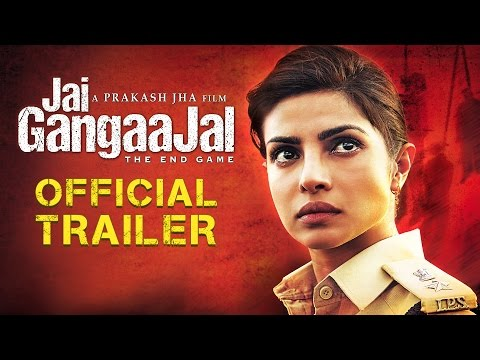 Jai Gangaajal Official Trailer