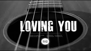 "FREE Acoustic Guitar Type Beat ""Loving You"" (Hip Hop Instrumental 2019)"