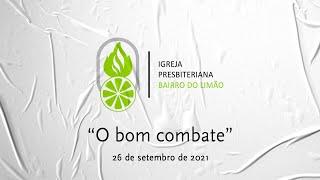 """""""O BOM COMBATE"""""""