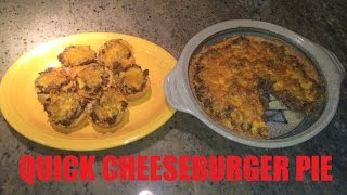 How To Make - Quick Cheeseburger Pie