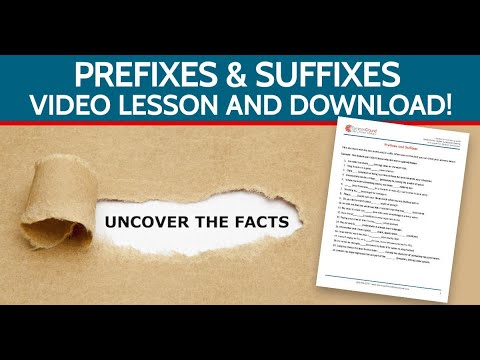 Prefixes and Suffixes in English-- How toChange the Meanings