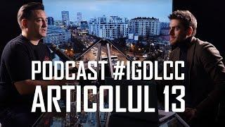 Adevărul Despre Articolul 13 - #Igdlcc