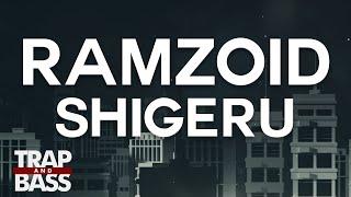 Ramzoid - Shigeru