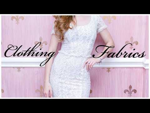 Clothing Fabrics Explained (A Beginner's Guide to Quality Fabrics) 👗