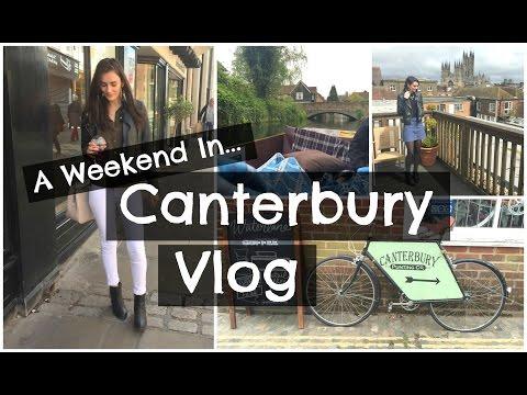 A Weekend In Canterbury Vlog | Peexo