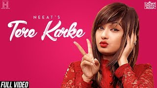 Tere Karke (Full Song) Neeat | New Punjabi Songs 2018 | Latest Punjabi Songs 2018 | Human Music