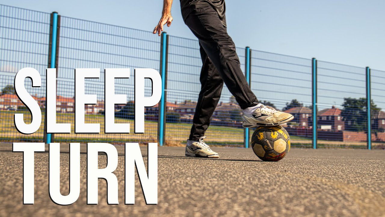 Sleep Turn | Street And Futsal Skills