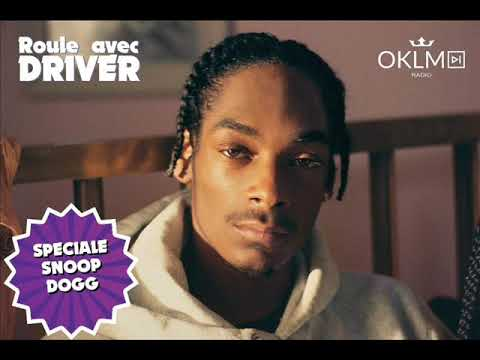 Spéciale Snoop Dogg - #RouleAvecDriver - 20/05/18