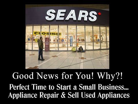 Perfect Small Business You Can Start Because Sears & Kmart Stores Going Out Of Business