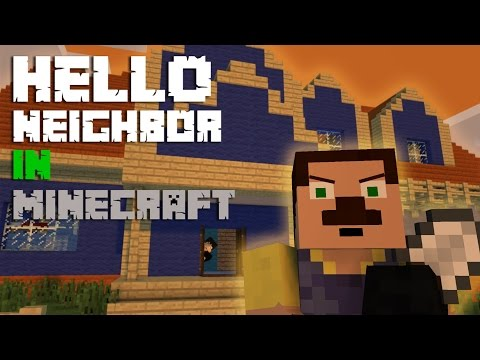 Hello Neighbor in Minecraft - Minecraft Animation