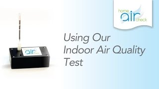 using our indoor air quality test