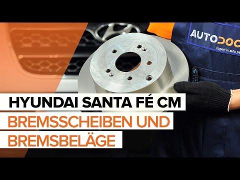 Wie HYUNDAI SANTA F CM Bremsscheiben hinten und Bremsbel ge hinten wechseln TUTORIAL AUTODOC
