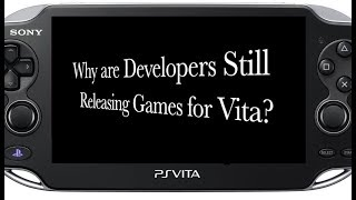 Why Are Developers Still Making Games For The PS Vita?