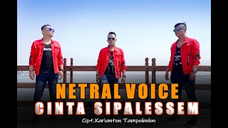 Netral Voice Cinta Sipalessem