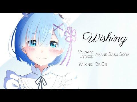 """ENGLISH """"Wishing"""" Re: Zero (Akane Sasu Sora)"""