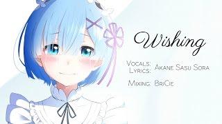 """ENGLISH """"Wishing"""" Re: Zero (Akane Remu Sora)"""