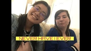 NEVER HAVE I EVER| Ft. MY BEST FRIEND
