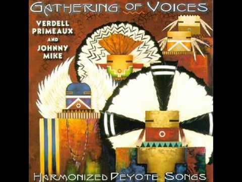 Verdel Primeaux & Johnny Mike - 01 Four Harmonized Peyote Songs
