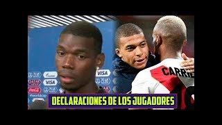 Paul Pogba, Hugo Lloris, Olivier Giroud y Griezmann,  elogiaron a la Selección Peruana