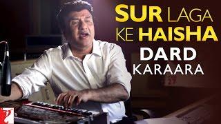 Sur Laga Ke Haisha - Story Behind Dard Karaara Song | Dum Laga Ke Haisha | Anu Malik