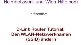 D-Link Router Tutorial: WLAN Netzwerknamen - WLAN  SSID ändern