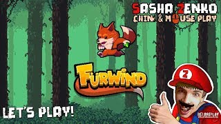 Furwind Gameplay (Chin & Mouse Only)