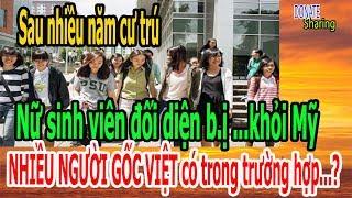 Nữ sinh viên đối diện ...khỏi Mỹ - NHIỀU NGƯỜI GỐC VIỆT có trong trường hợp...?