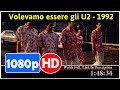 Volevamo essere gli U2 (1992) *Full MoVieSs*#