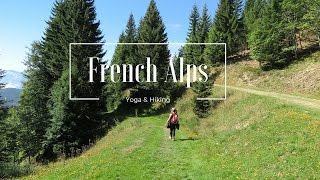 Yoga and Hiking in the French Alps