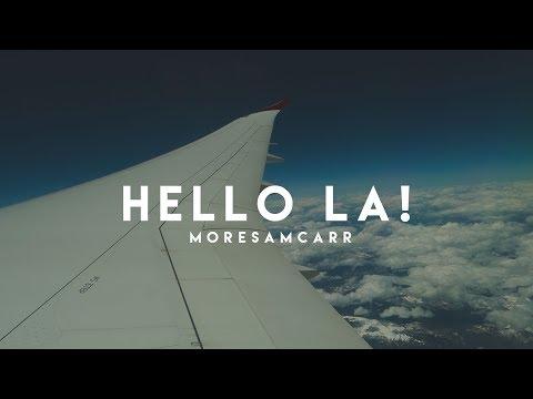 HELLO LOS ANGELES!