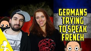 Germans Trying To Speak French | Part 1 | Get Germanized /w Melle Athalee & VlogDave