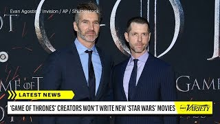 'Game of Thrones' Creators No Longer Making 'Star Wars' Movies