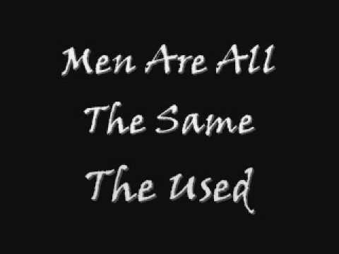 The Used - Men Are All The Same [Lyrics]