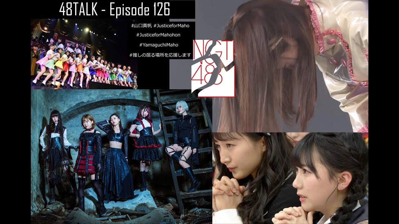 48TALK Episode 126: NGT48 Scandal, AKB48 Request Hour 2019, Lucky Girl  Ranking 2019, Necronomidol