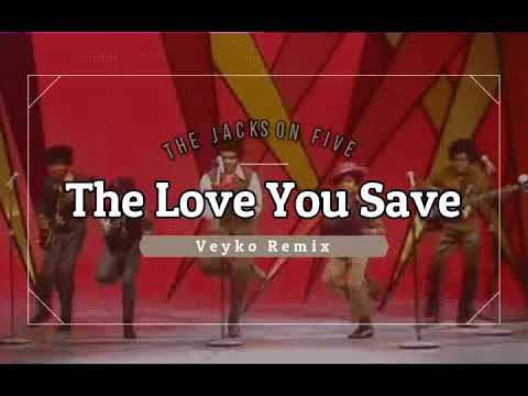 The Jackson 5 - The Love You Save (Veyko remix)