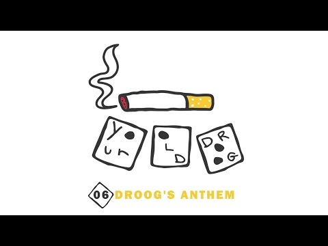 Your Old Droog - Droogs Anthem (Audio)