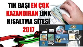 Tık Başı En Çok Kazandıran Link Kısaltma Sitesi 2018 Türkiye İçin