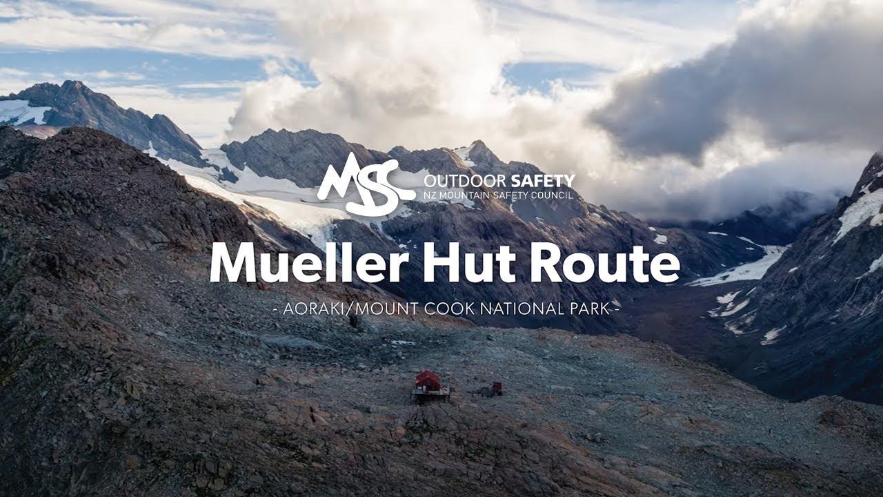 Mueller Hut Route: Walking and traming in Aoraki/Mount Cook