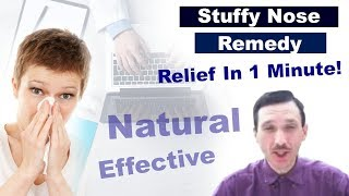 Stuffy Nose Remedy - Natural Relief in 1 Min