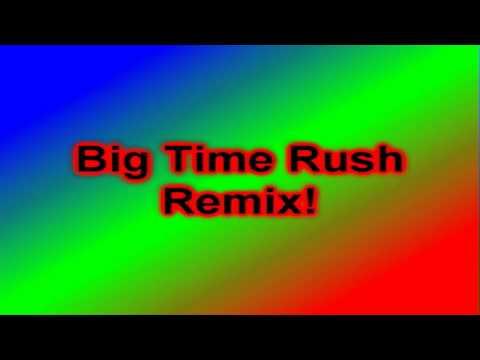 Big Time Rush Theme Song Remix