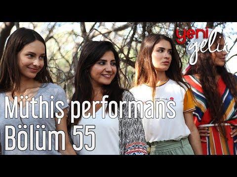 Yeni Gelin 55. Bölüm - Bozoklar'dan Müthiş Performans indir