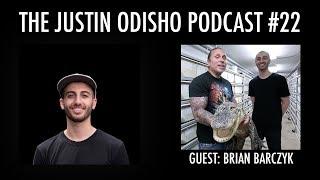 The Justin Odisho Podcast #22: Brian Barczyk - SnakeBytesTV, Daily Vlogging, 1 Million Subs later