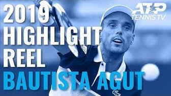 ROBERTO BAUTISTA AGUT: 2019 ATP Highlight Reel