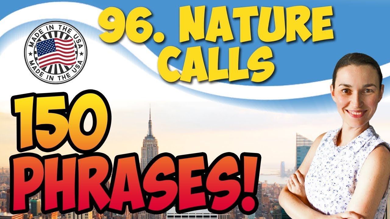 #96 Nature calls 💬 150 английских фраз и идиом | OK English