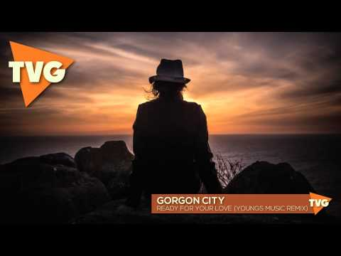 Gorgon City - Ready For Your Love (Youngs Music Remix)