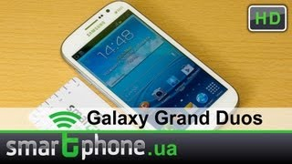Samsung Galaxy Grand Duos - обзор