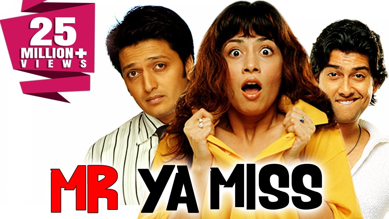 Download Mr Ya Miss (2005) Full Hindi Comedy Movie   Riteish Deshmukh, Aftab Shivdasani, Antara Mali